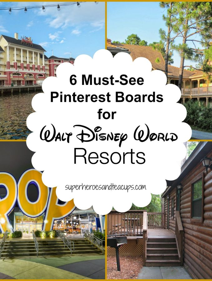 6 Must See Pinterest Boards for Walt Disney World Resorts