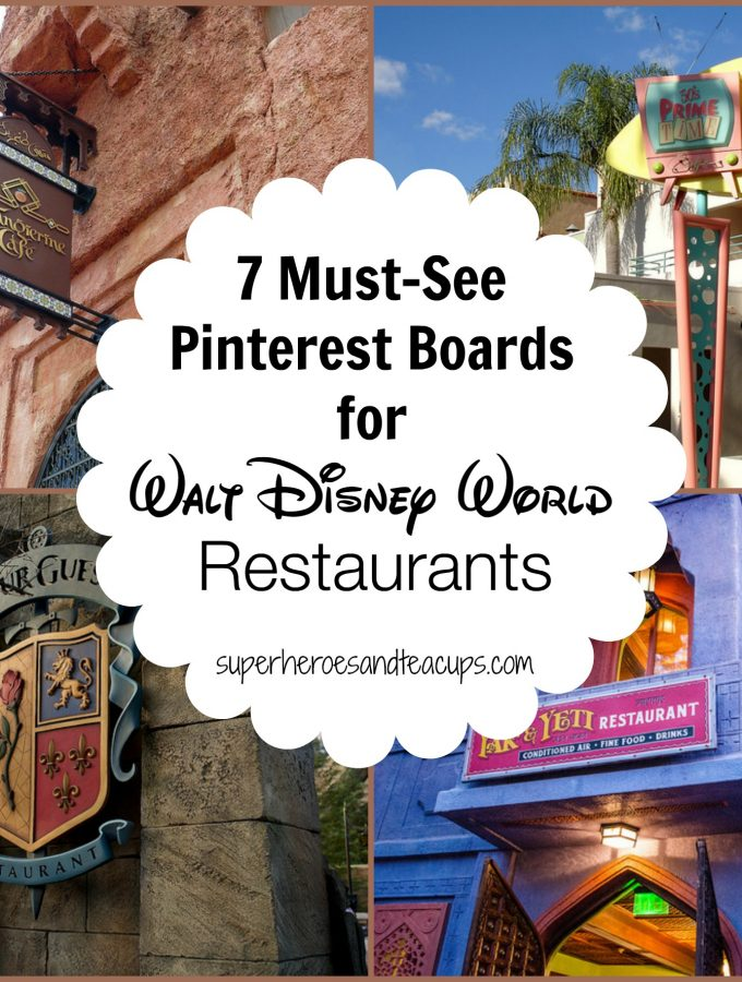 7 Must See Pinterest Boards for Walt Disney World Restaurants
