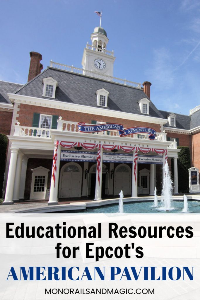 ational Resources for Epcot's American Pavilion