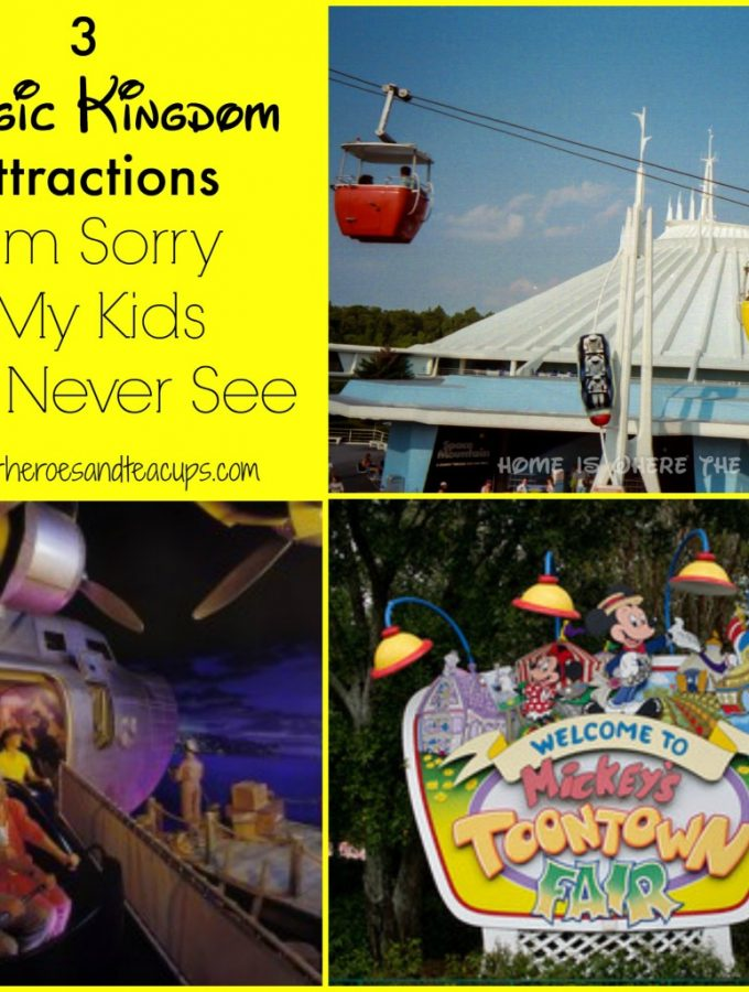 3 Magic Kingdom Attractions I'm Sorry My Kids Will Never See