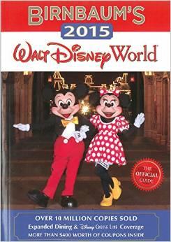 Birnbaum 2015 Guide to Walt Disney World