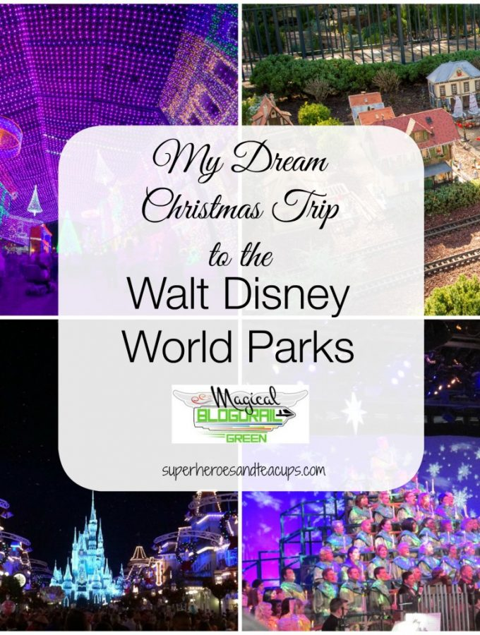 My Dream Christmas Trip to the Walt Disney World Parks