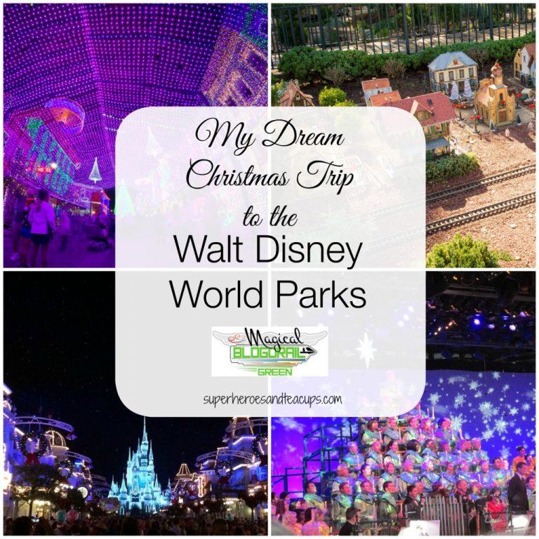 My Dream Christmas Trip to the Walt Disney World Parks