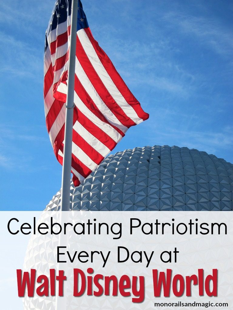 Celebrating Patriotism Every Day at Walt Disney World
