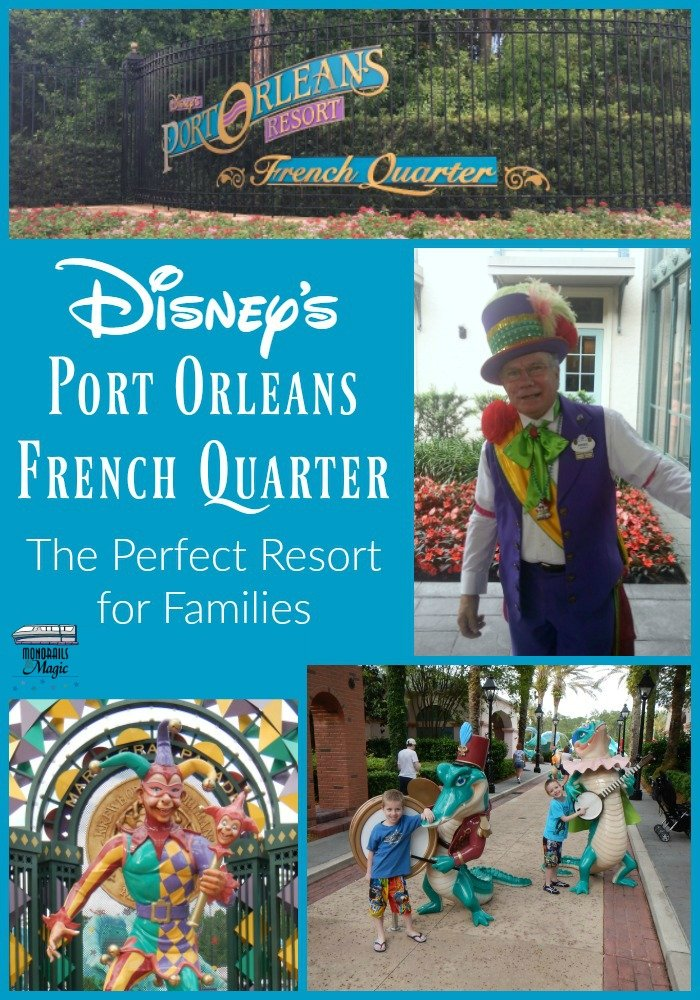 Why Disney's Port Orleans French Quarter is the Perfect Resort for Families