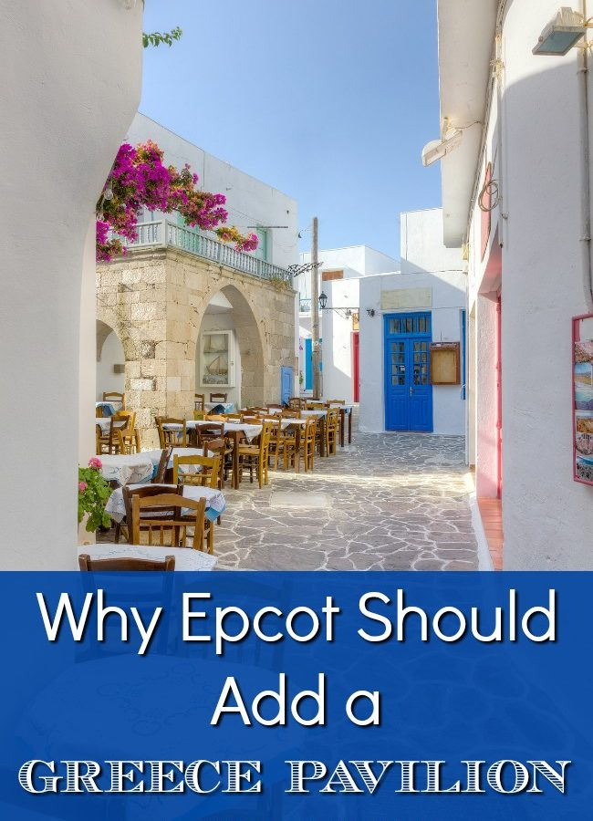 4 Great Reasons Why Epcot Should Add A Greece Pavilion