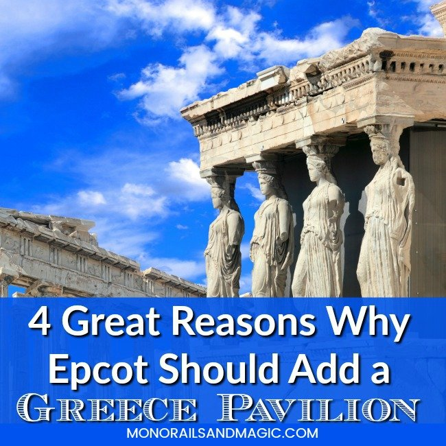 Why Epcot Should Add a Greece Pavilion