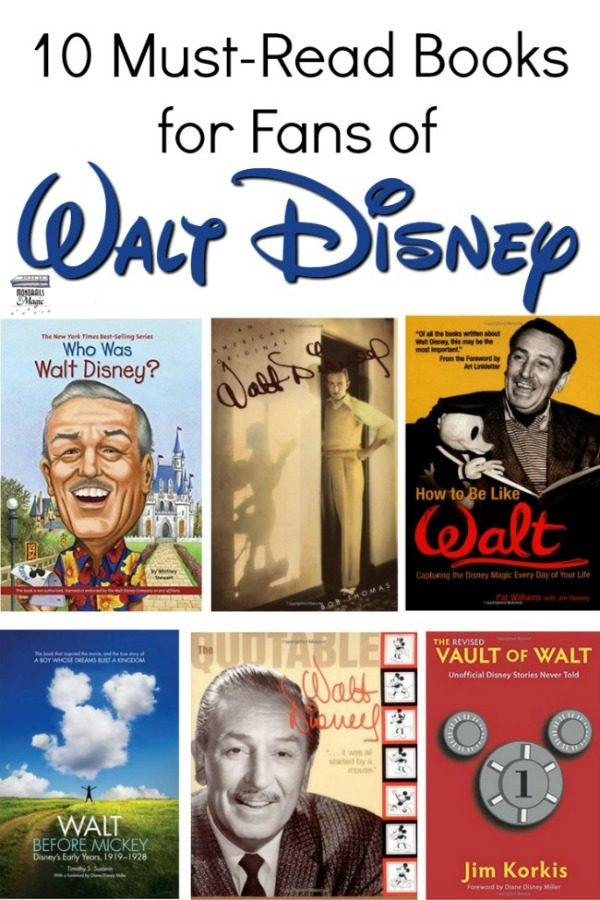 10 Must Read Books for Fans of Walt Disney