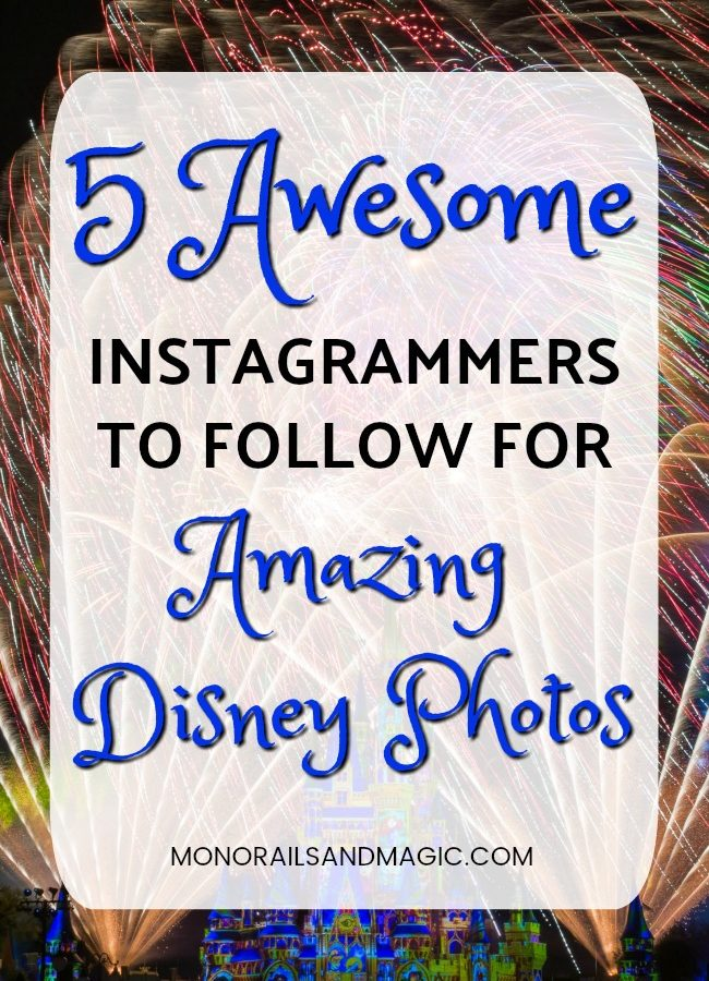 5 Awesome Instagrammers to Follow for Amazing Disney Photos