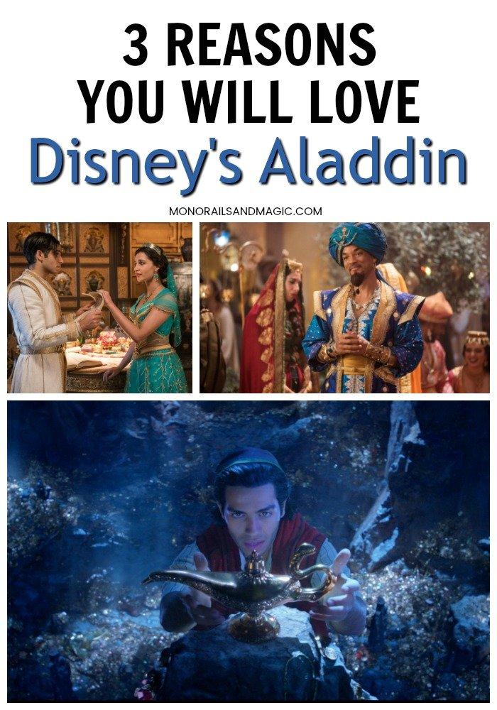 3 Reasons You Will Love Disney's Aladdin
