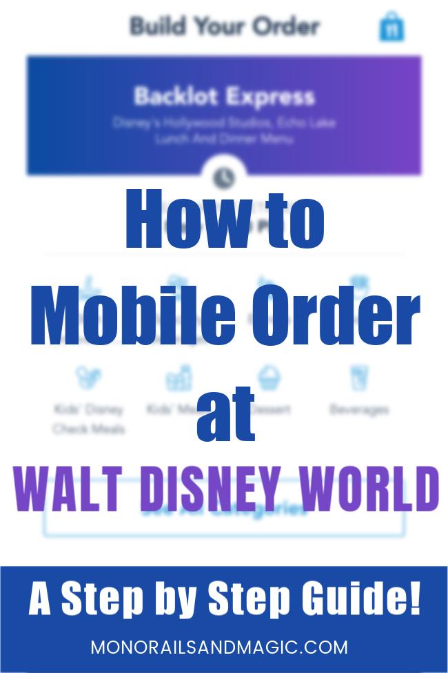 How to Mobile Order at Walt Disney World
