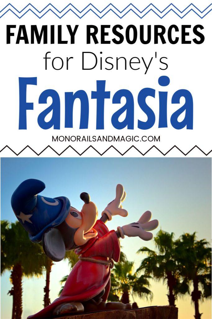 Family Resources for Disney's Fantasia