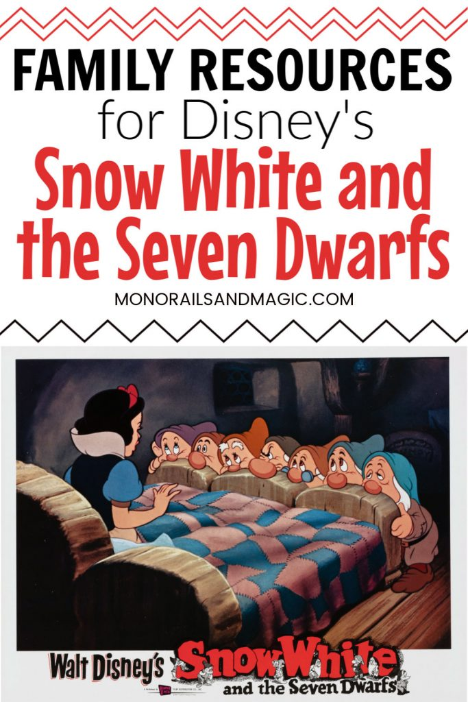 Family Resources for Disney's Snow White and the Seven Dwarfs