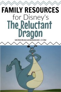 Family Resources for Disney's The Reluctant Dragon