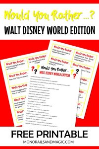 Walt Disney World Would You Rather Game