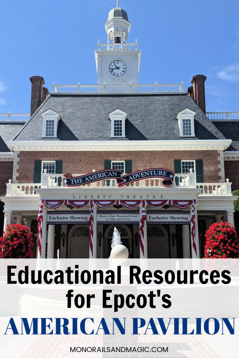 Educational Resources for Epcot's American Pavilion