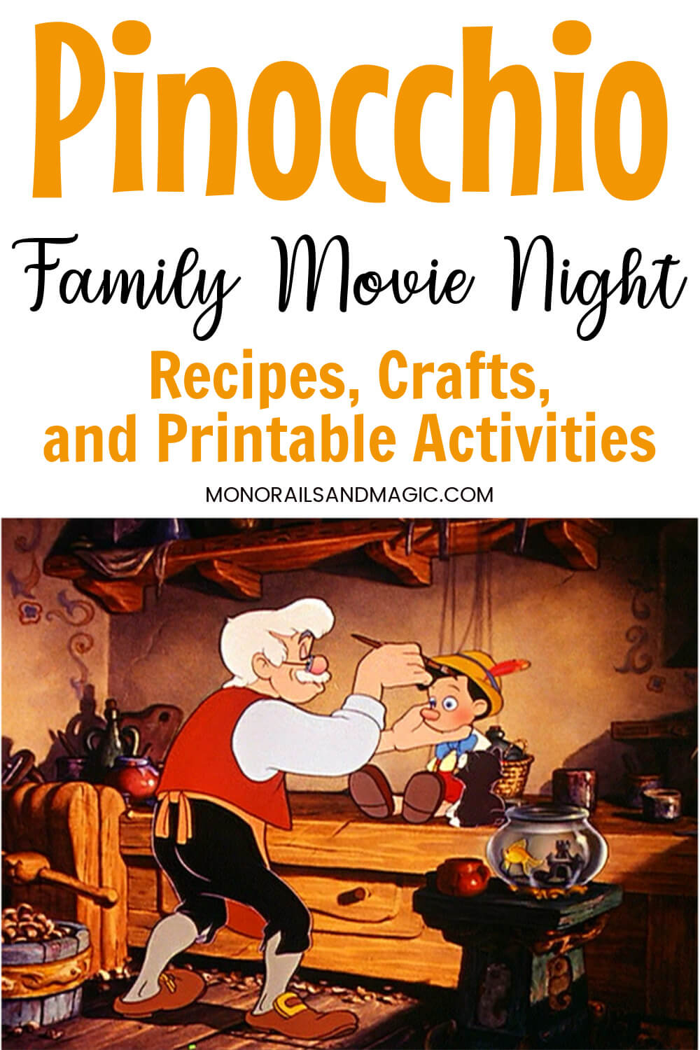 Recipes, crafts, and printable activities for a Pinocchio family movie night.