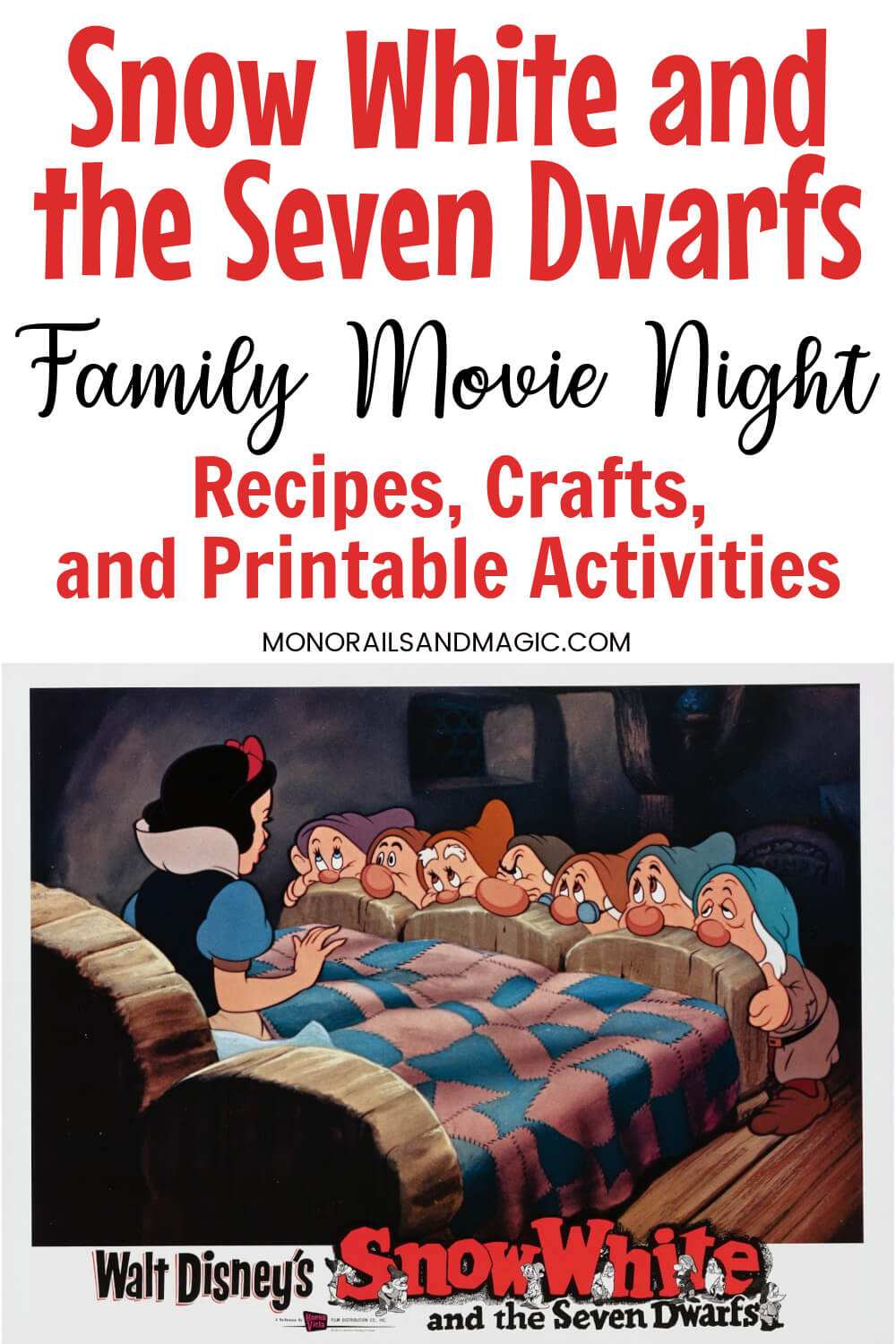 Recipes, crafts, and printable activities for a Snow White and the Seven Dwarfs family movie night.