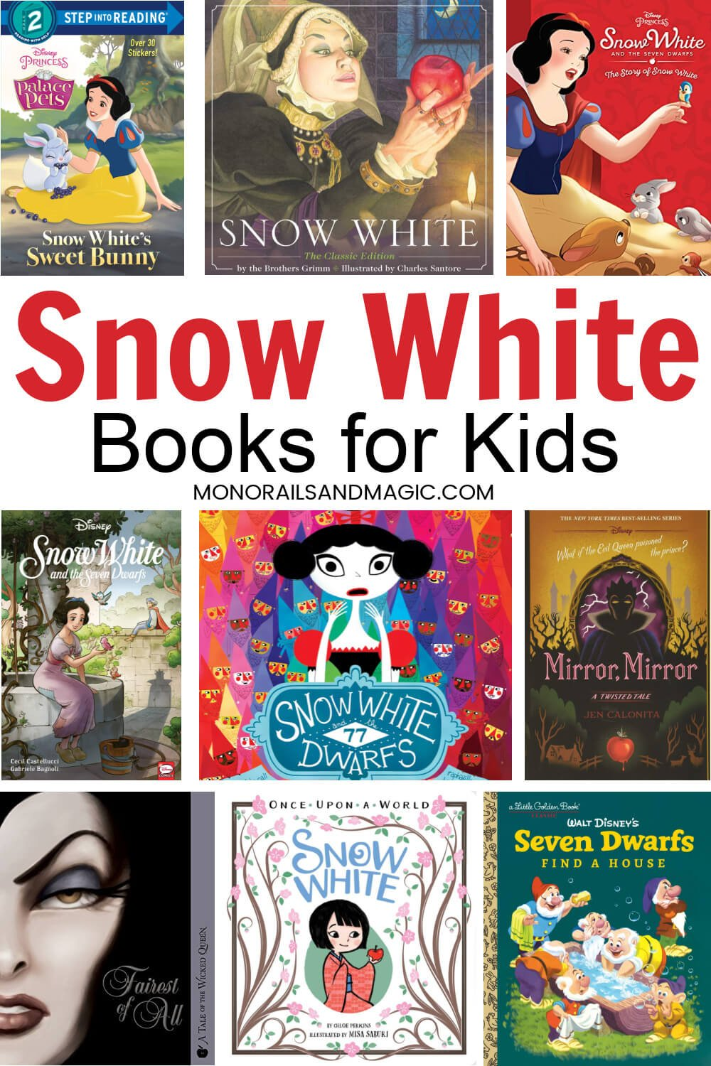 List of Snow White and the Seven Dwarfs books for kids.